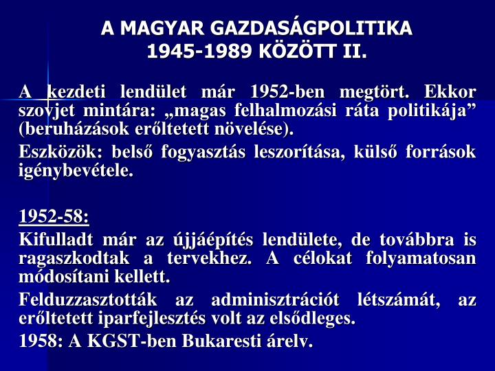 A MAGYAR GAZDASÁGPOLITIKA