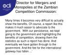 director for mergers and monopolies at the zambian competition commission