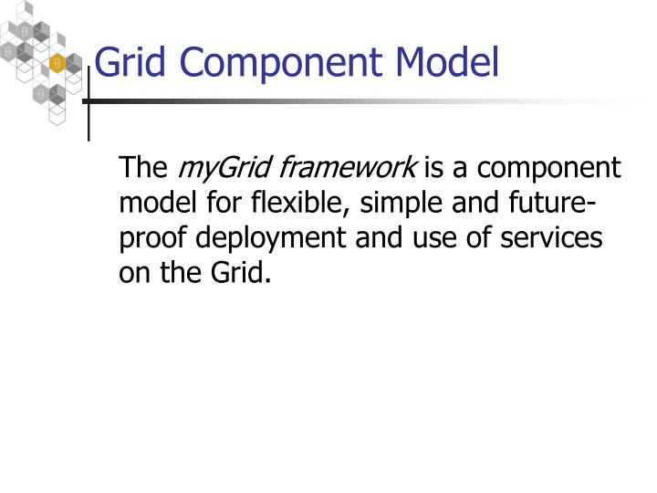 Grid Component Model