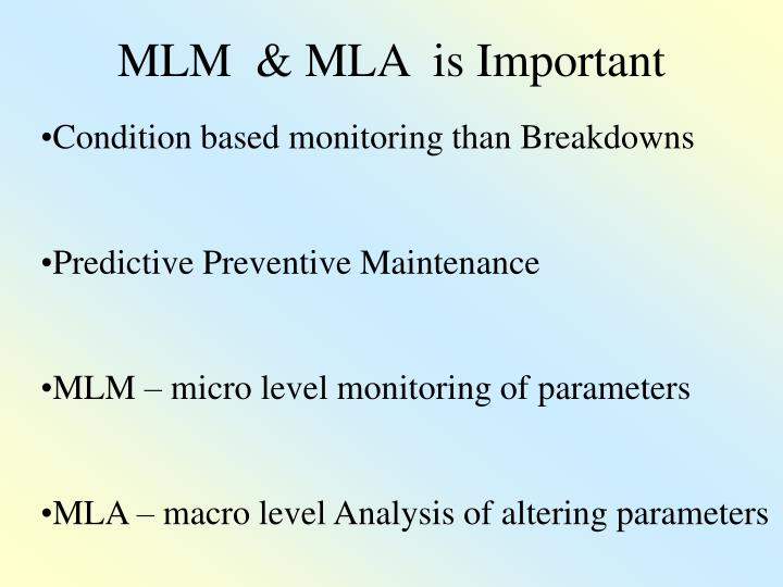 MLM  & MLA  is Important