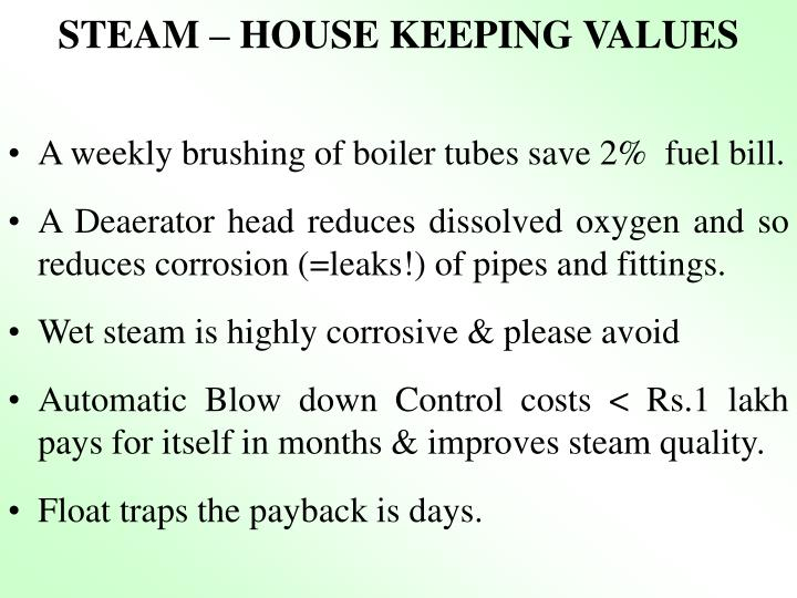 STEAM – HOUSE KEEPING VALUES