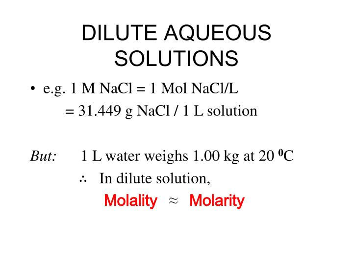 DILUTE AQUEOUS SOLUTIONS