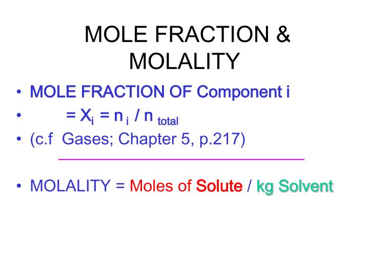 Mole fraction molality