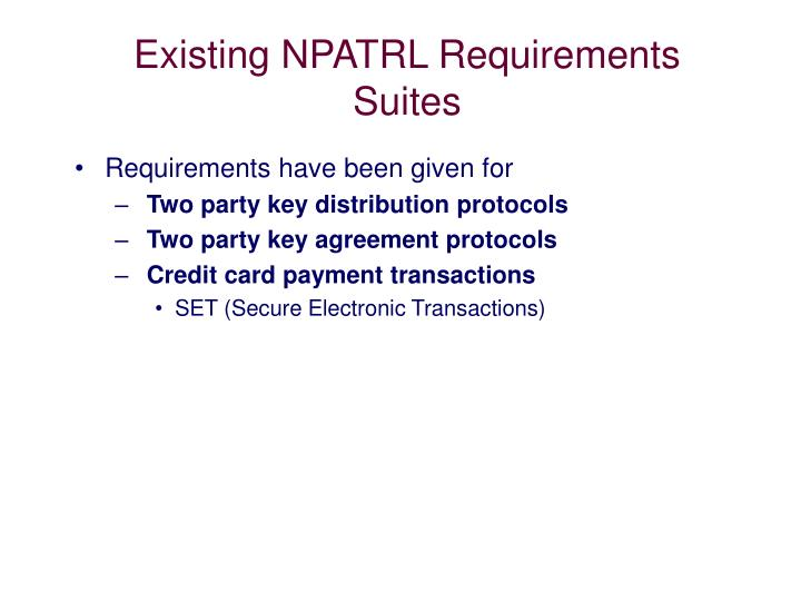 Existing NPATRL Requirements Suites
