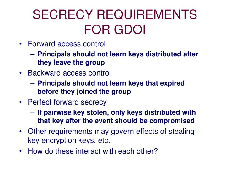 SECRECY REQUIREMENTS FOR GDOI