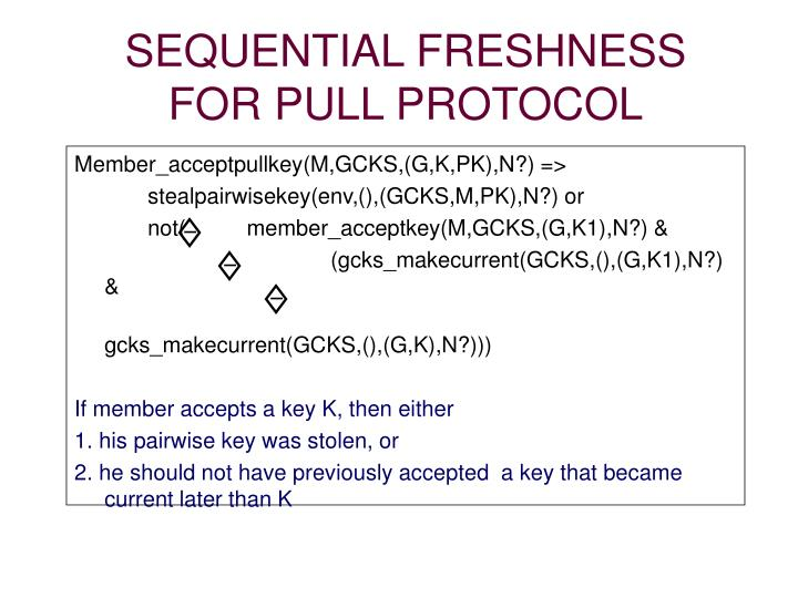 SEQUENTIAL FRESHNESS FOR PULL PROTOCOL