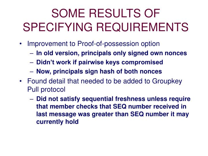SOME RESULTS OF SPECIFYING REQUIREMENTS