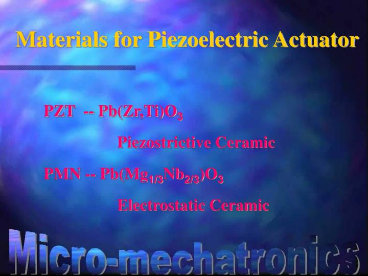 Materials for Piezoelectric Actuator