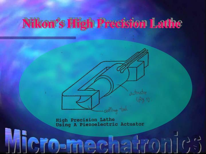 Nikon's High Precision Lathe