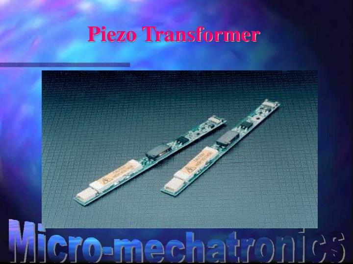 Piezo Transformer