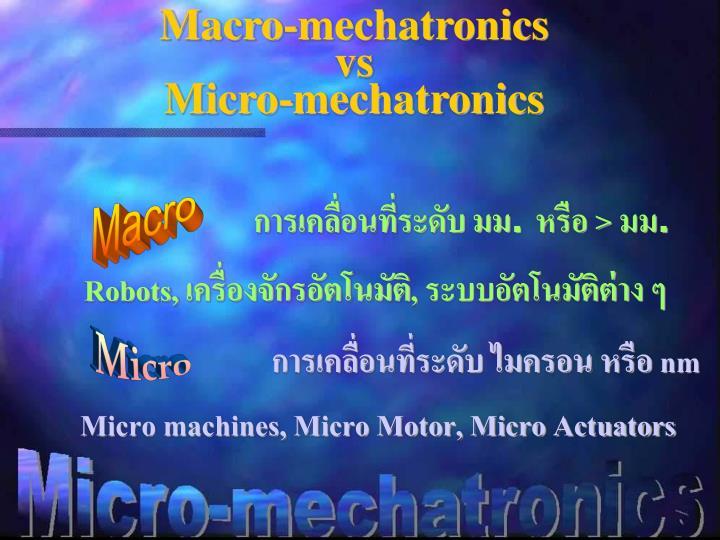 Macro-mechatronics