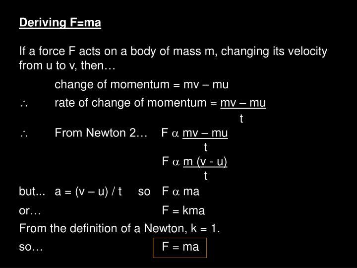 Deriving F=ma