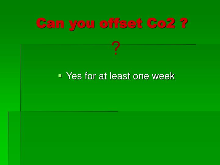 Can you offset Co2 ?