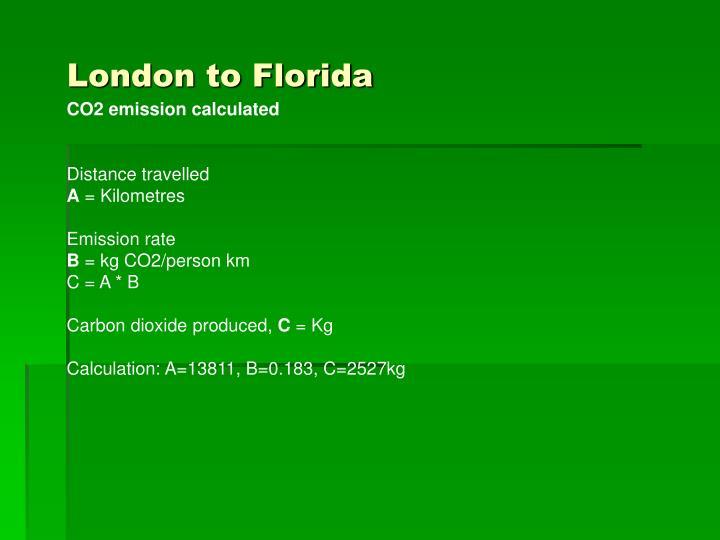London to Florida