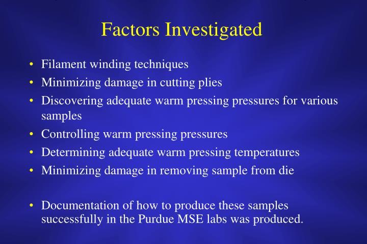 Factors Investigated