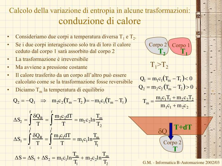 Calcolo della variazione di entropia in alcune trasformazioni: