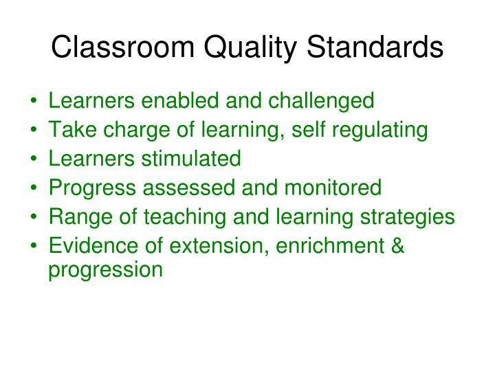 Classroom Quality Standards