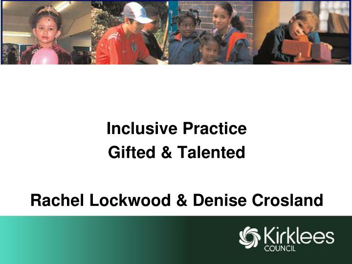 Inclusive practice gifted talented rachel lockwood denise crosland