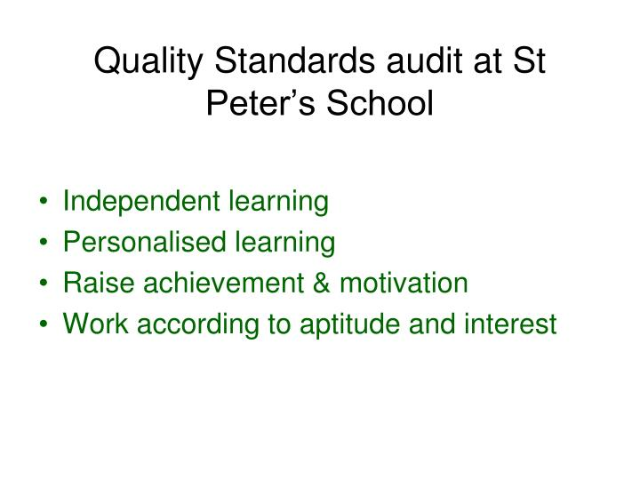 Quality Standards audit at St Peter's School