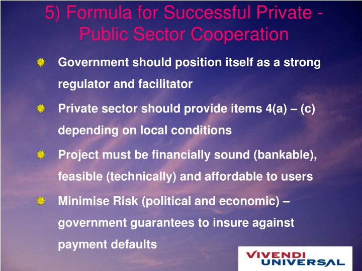 5) Formula for Successful Private - Public Sector Cooperation