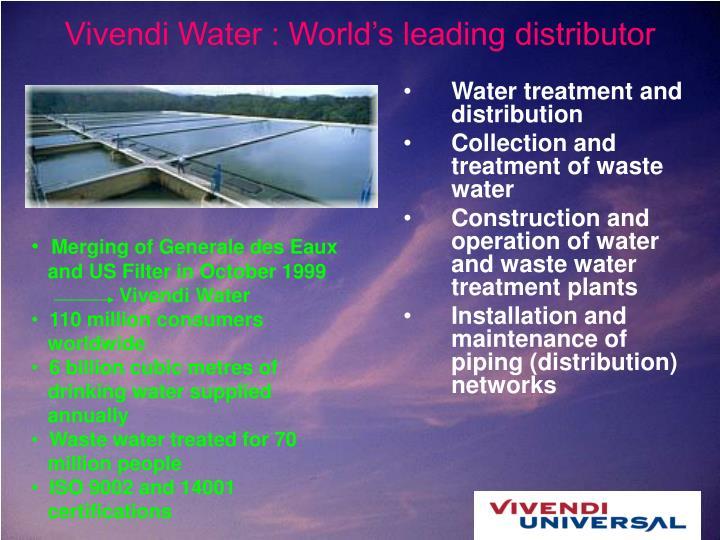Vivendi Water : World's leading distributor