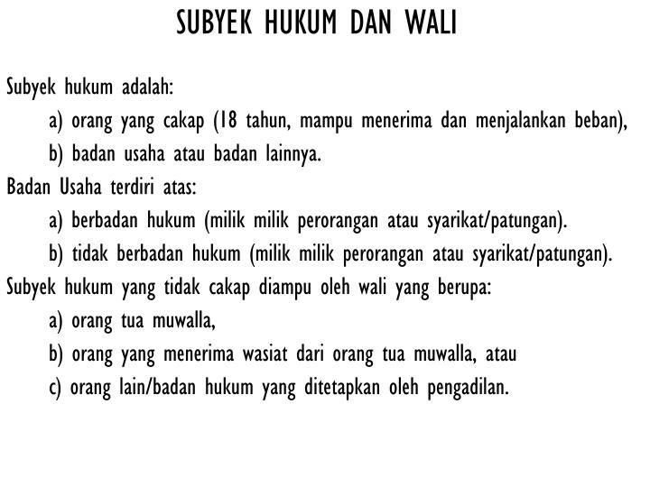 SUBYEK HUKUM DAN WALI