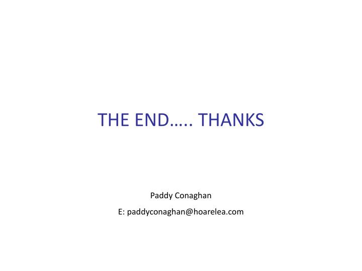 THE END….. THANKS
