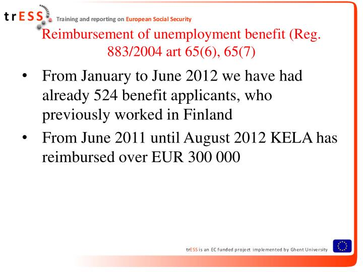 Reimbursement of unemployment benefit reg 883 2004 art 65 6 65 71