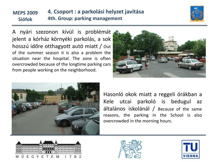 4. Csoport : a parkolási helyzet javítása