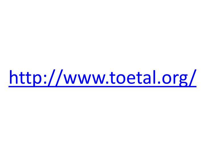 http://www.toetal.org/