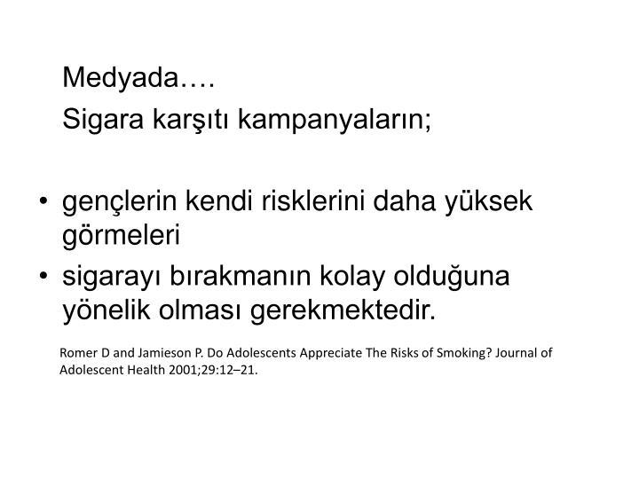 Medyada….