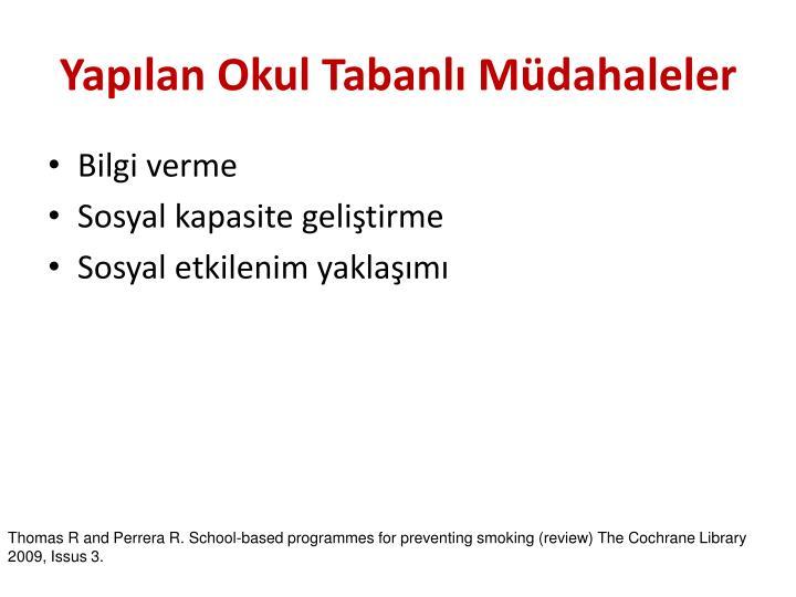 Yapılan Okul Tabanlı Müdahaleler
