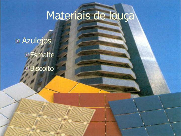 Materiais de louça