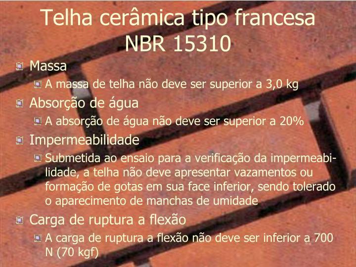 Telha cerâmica tipo francesa NBR 15310