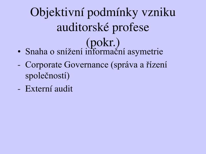 Objektivní podmínky vzniku auditorské profese