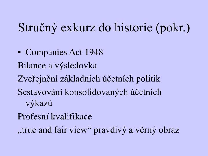 Stručný exkurz do historie (pokr.)