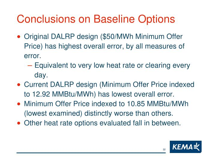 Conclusions on Baseline Options