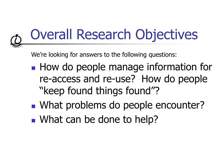 Overall Research Objectives