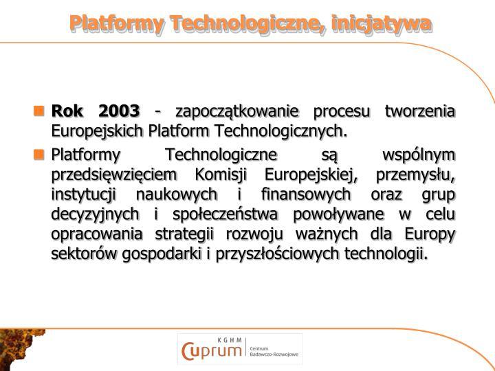 Platformy Technologiczne, inicjatywa