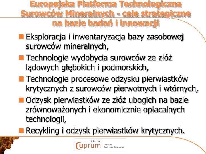 Europejska Platforma Technologiczna Surowców Mineralnych - cele strategiczne na bazie badań i innowacji