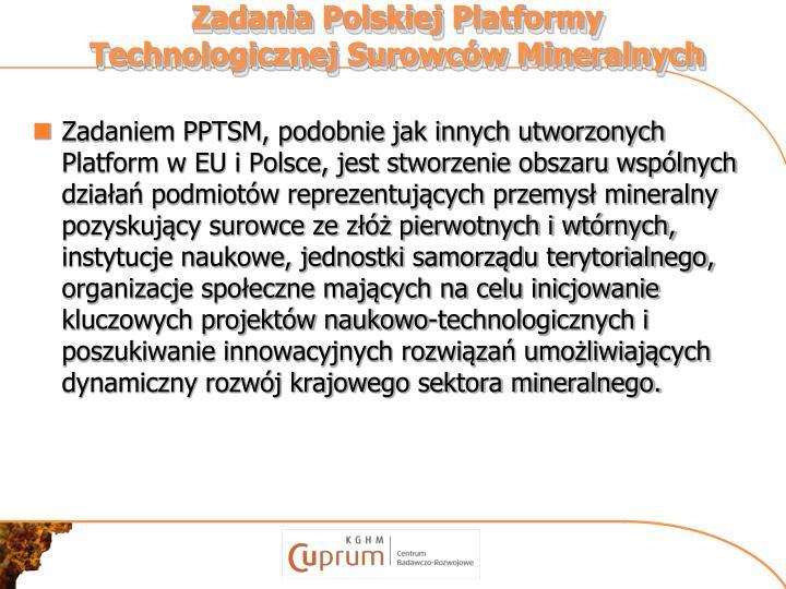 Zadania Polskiej Platformy Technologicznej Surowców Mineralnych