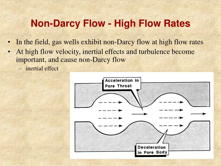 Non-Darcy Flow - High Flow Rates