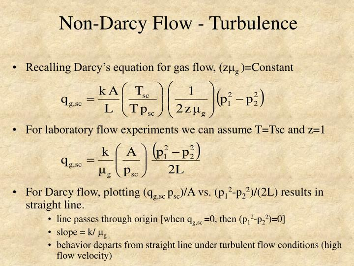 Non-Darcy Flow - Turbulence
