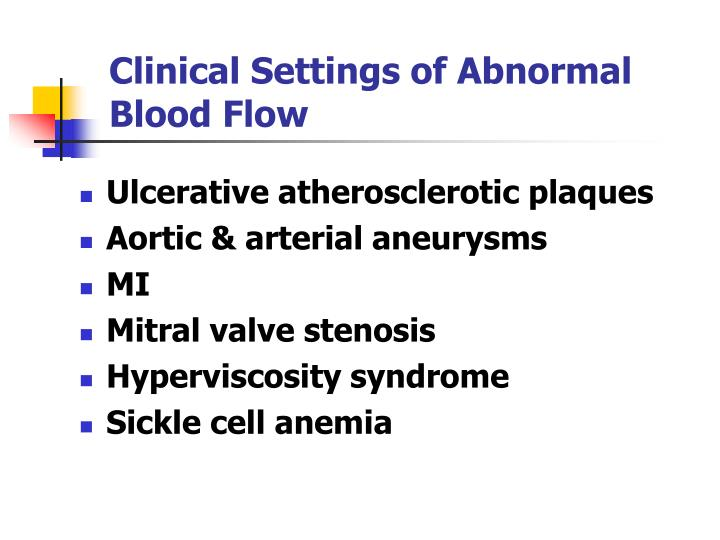 Clinical Settings of Abnormal Blood Flow