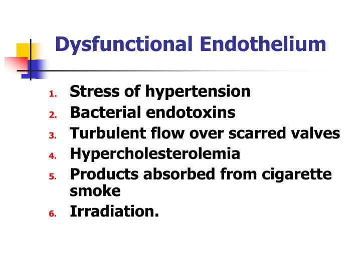 Dysfunctional Endothelium