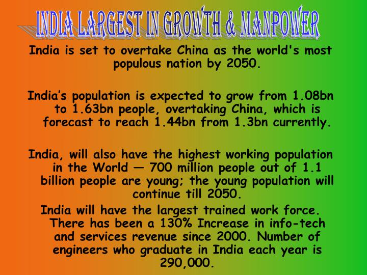 India Largest in growth & manpower