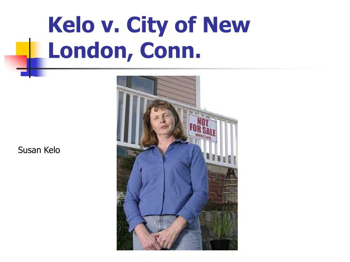 kelo vs new london essay