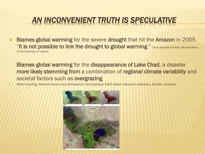 Blames global warming