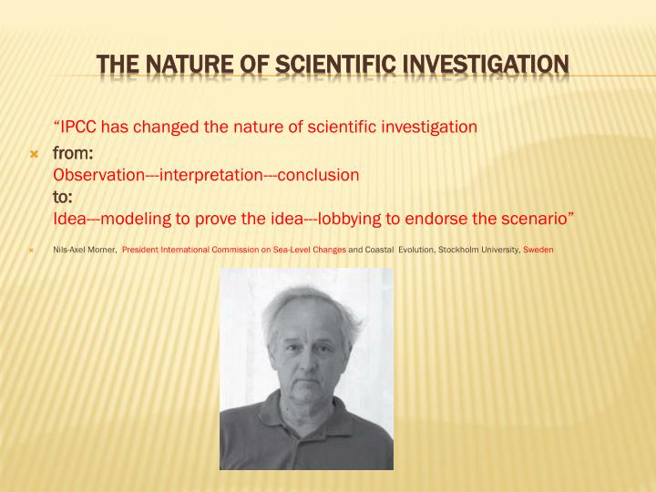 """IPCC has changed the nature of scientific investigation"