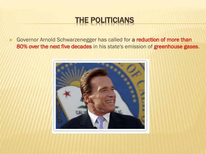 Governor Arnold Schwarzenegger has called for
